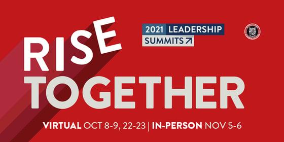 2021 Leadership Summits: Rise Together