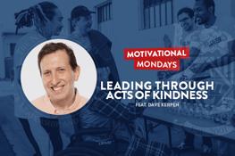 Motivational Mondays: Dave Kerpen