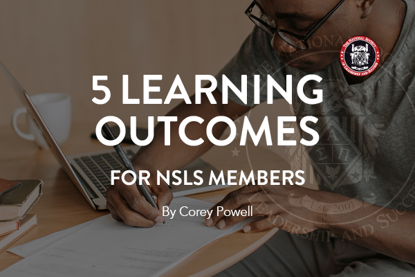 Learning-Outcomes-For-NSLS-Members-Corey Powell_600x400