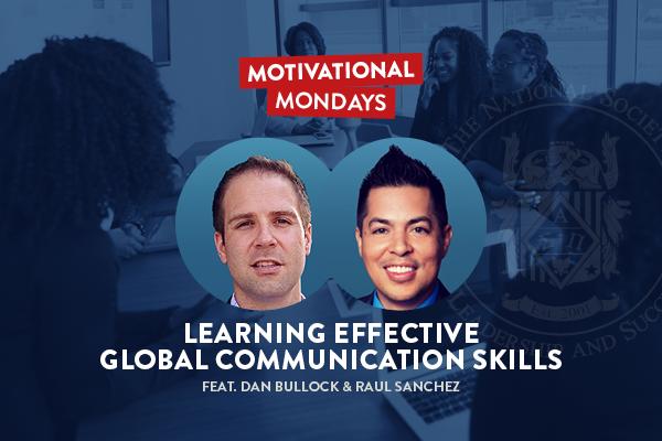 Motivational Mondays: Learning Effective Global Communication Skills